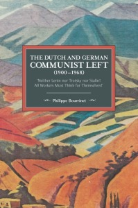 The Dutch and German Communist Left (1900-1968)